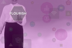FLOURISH - technology and business concept