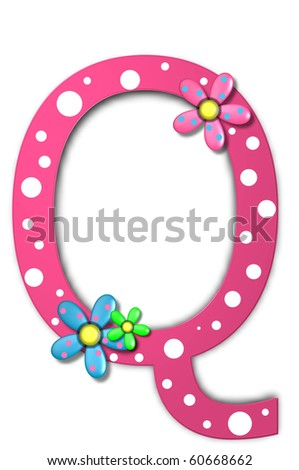 Flower Child Alphabet Set Q is polka dotted and decorated with pink and blue flowers.