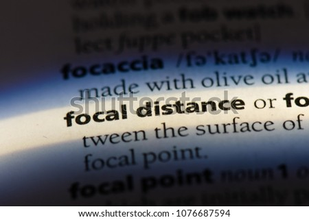focal distance focal distance concept. #1076687594