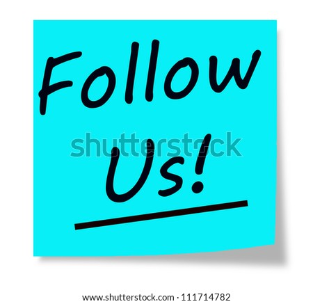 Follow Us written on an aqua blue sticky note making a great social media concept. - stock photo