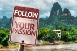 Follow Your Passion sign with a exotic landscape on background