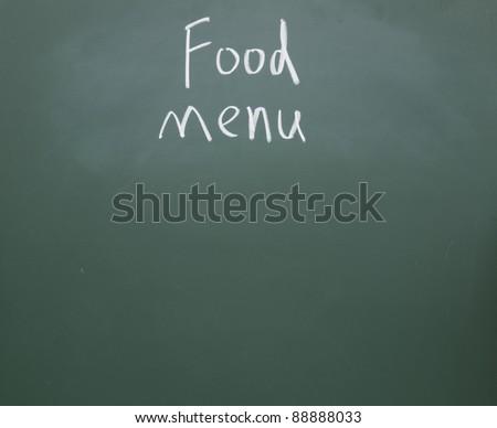 food menu  title handwritten with  chalk on blackboard