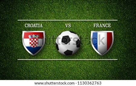 Football Match schedule, Croatia vs France, flags of countries and soccer ball - 3D rendering