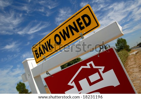 For Sale Real Estate Sign With Bank Owned Notice