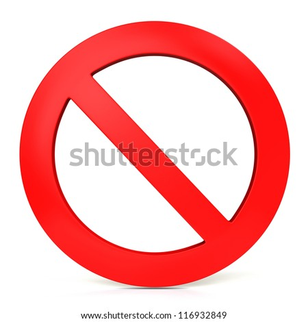 forbidden sign on white background