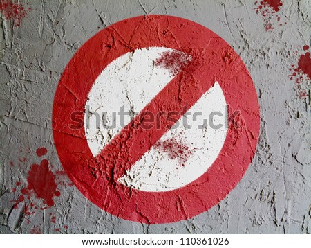 Forbidden sign painted on wall