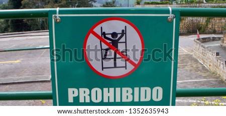 forbidden to climb the railing  #1352635943