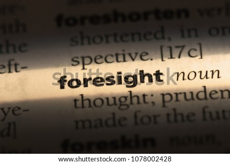 foresight word in a dictionary. foresight concept