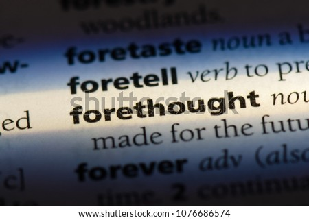 forethought forethought concept.