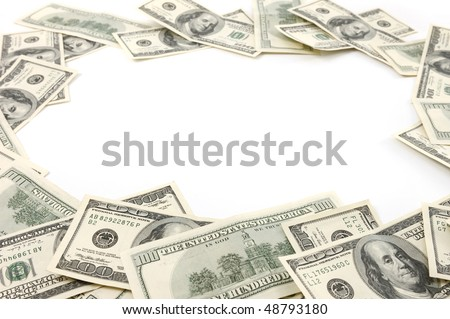 Frame made from dollar bills isolated on white background