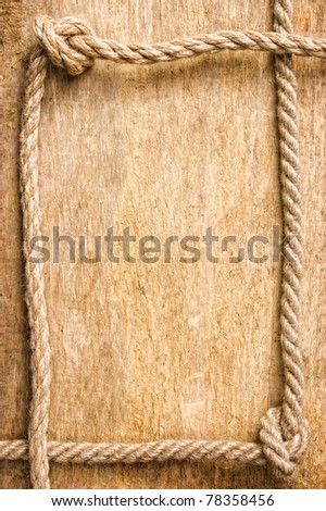 frame made of rope on the old board