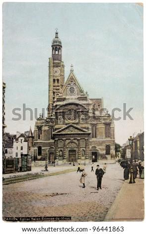 FRANCE - CIRCA 1906: a postcard printed in FRANCE shows view of Church Saint Etienne du Mont in Paris, circa 1906.