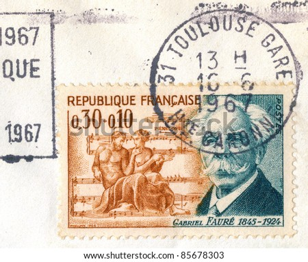 "FRANCE - CIRCA 1967: An old used French stamp issued in honor of the great French composer, organist, pianist and teacher Gabriel Faure with inscription ""Gabriel Faure 1845 - 1924"", series, circa 1967"