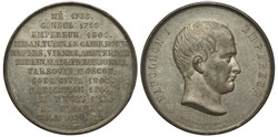 France French medal mid-19th century Stages of life of Napoleon, born 1769, consul 1799, emperor 1804, list of conquered cities, abdication 1814, Elba island 1815, death at St. Helena 1821 zinc or tin