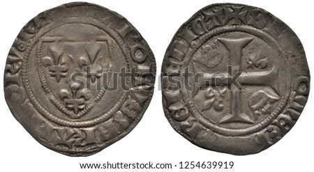 France French silver coin blan circa 1410, ruler Karl VI, shield with three royal lilies, cross among crowns and lilies within central circle,