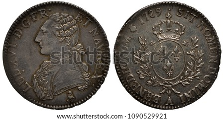 France French silver coin 1 one ecu 1789, bust of King Louis XVI (later beheaded during French Revolution) left, oval shield with three lilies flanked by branches, crown at top,