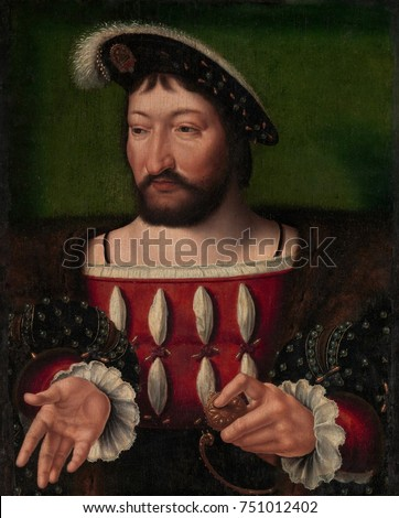 FRANCIS I, KING OF FRANCE, by Joos van Cleve, 1525, Netherlandish, Northern Renaissance painting. Francis I was the first Valois King of France from 1515-47. He was a patron of French Renaissance art