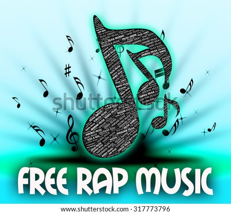 Free Rap Music Meaning For Nothing And Chanted Stock photo ©