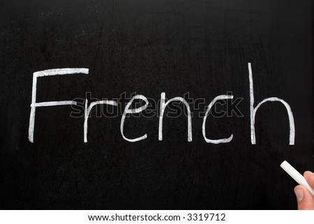 French, written with white chalk on a blackboard.