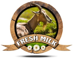Fresh Milk - Wooden Icon with Goat / Wooden round icon or symbol with head of goat with horns, text fresh milk and three daisy flowers. Isolated on white background