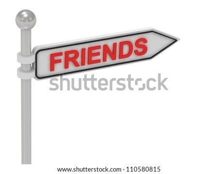 FRIENDS arrow sign with letters on isolated white background