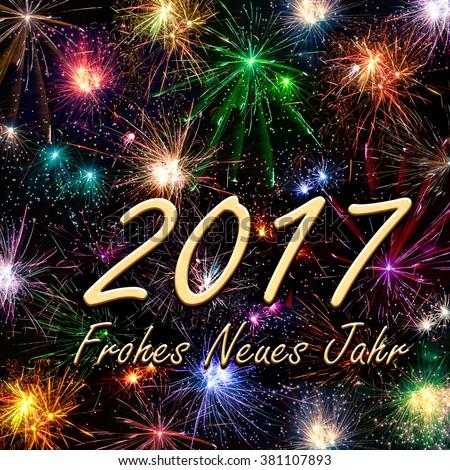 Frohes Neues Jahr 2017 - Happy