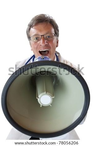 Frontal view of an doctor screaming loudly in megaphone.Isolated on white background.