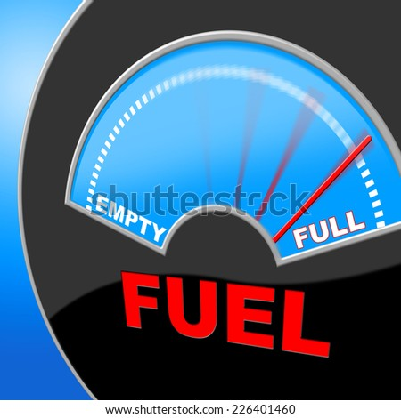 Fuel Full Representing Gauge Powered And Gasoline