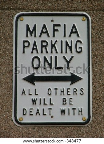 funny mafia warning sign
