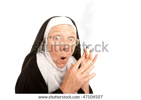 Funny nun surpirsed holding a lit cigarette