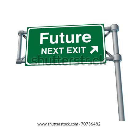 future predictions Freeway Exit Sign highway street symbol green signage road symbol isolated