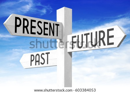 Future, present, past - wooden signpost #603384053