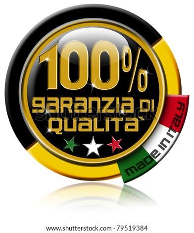 Garanzia di qualita? 100% made in Italy