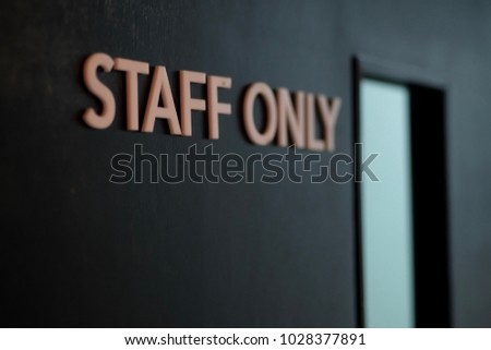 Gate for staff only #1028377891