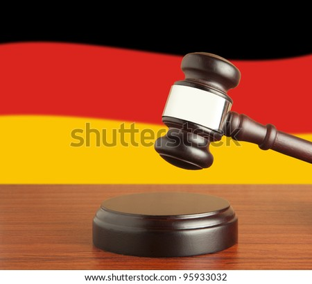 Gavel  and Flag of Germany