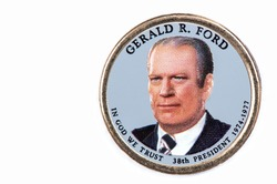 Gerald R. Ford Presidential Dollar, USA coin a portrait image of GERALD R. FORD   IN GOD WE TRUST 38th PRESIDENT 1974-1977, $1 United Staten of Amekica, Close Up UNC Uncirculated - Collection