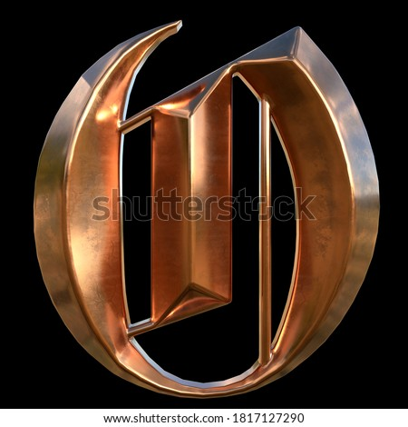 German gothic alphabet. Сollection of copper signs with oxidation - letter O. Grunge style. Isolated on black background. 3d illustration. Photo stock ©