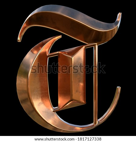 German gothic alphabet. Сollection of copper signs with oxidation - letter T. Grunge style. Isolated on black background. 3d illustration. Photo stock ©