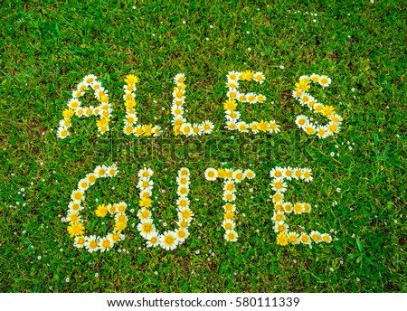 German text Alles Gute means all the best, flowers text greeting card. #580111339