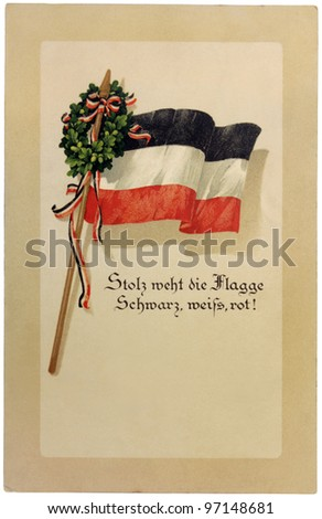 "GERMANY - CIRCA 1914: a postcard printed in GERMANY shows flag of German Empire with oak branches. Text in the image means: ""Proud  black, white, red flag!"", circa 1914."