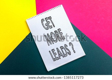 get more leads on notebook, leads concept