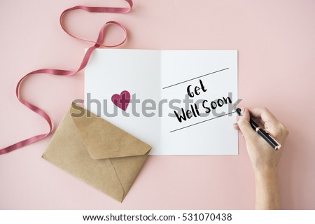 Get Well Soon Health Illness Sickness Wish Card Concept #531070438