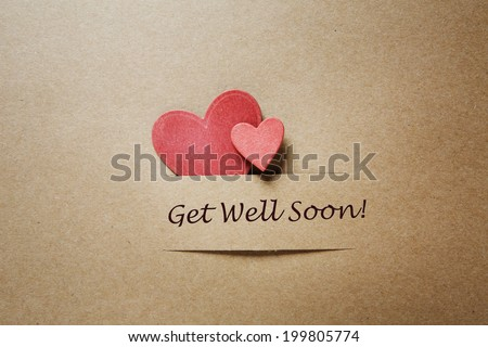 Get Well Soon message with red paper hearts #199805774