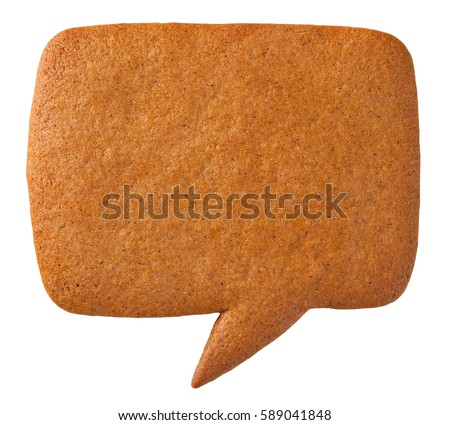 Shutterstock Gingerbread speech bubble cookie isolated on white background. Top view