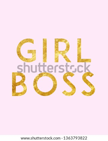 Girl boss print. Gold print. Home decoration, typography poster. Typography poster in pink background. Motivation and inspiration quote.