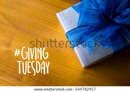 Give Help Donation Support Provide Volunteer and  Make Difference Change Effect Ideas Impact Help ,Giving Tuesday #544782457