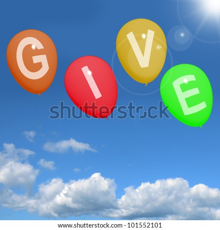 Give Word On Balloons Shows Charity Donations And Generous Assistance
