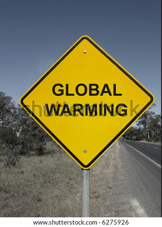 Global warming - yellow warning sign.