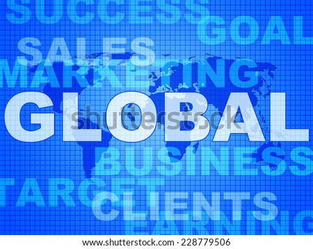 Global Words Representing World Business And Commerce