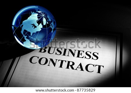 Globe and Business Contract, concept of Global Business